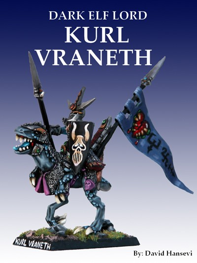 DARK ELVES - Dark Elf Lord Kurl Vraneth
